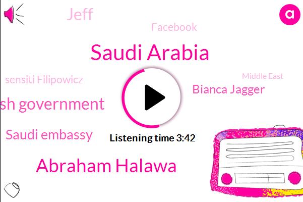 Saudi Arabia,Abraham Halawa,British Government,Saudi Embassy,Bianca Jagger,Jeff,Facebook,Sensiti Filipowicz,Middle East,Cairo,UK,America,Egypt,Principal,Pauley,Gary,Lenore,Chrissy,Seventeen Years