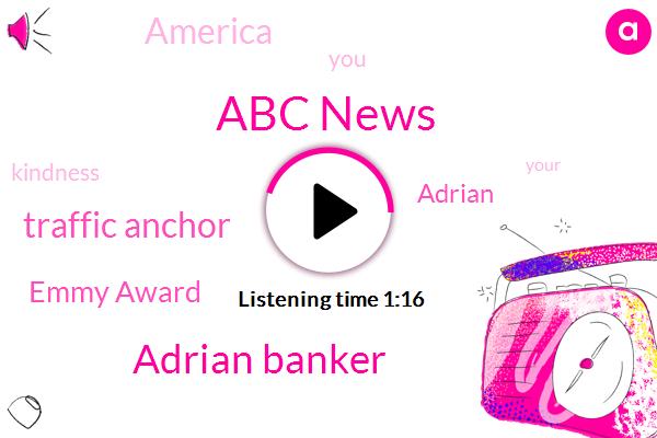 Abc News,Adrian Banker,ABC,Traffic Anchor,Emmy Award,Adrian,America