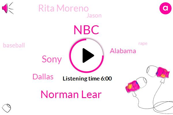 Norman Lear,Sony,NBC,Dallas,Alabama,Rita Moreno,ABC,Jason,Baseball,Rape,Indianapolis,Feely,Venice,Warner Brothers,Mr. Hubbard,Executive Producer,Alexis,Netflix,CBS