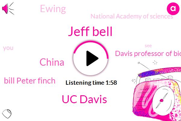 Jeff Bell,Uc Davis,China,Bill Peter Finch,Davis Professor Of Biomedical Engineering,Ewing,National Academy Of Sciences