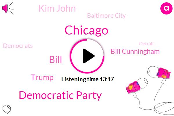 Chicago,Democratic Party,Bill,Donald Trump,Bill Cunningham,Kim John,Baltimore City,Democrats,Detroit,Bill Clinton,Cincinnati,Louis Louis Farrakhan,Elijah Cummings,Thomas Massie,Maryland,Ku Klux Klan,President Trump