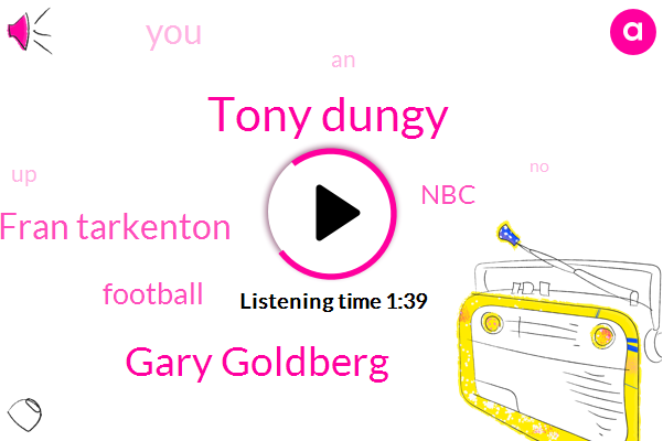 Tony Dungy,Gary Goldberg,Fran Tarkenton,Football,NBC