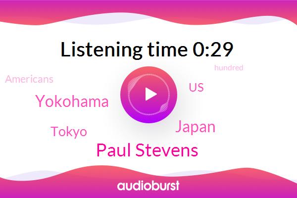 Japan,Yokohama,Tokyo,Paul Stevens,United States