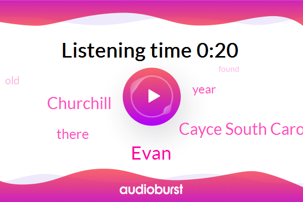 Cayce South Carolina,Evan,Churchill