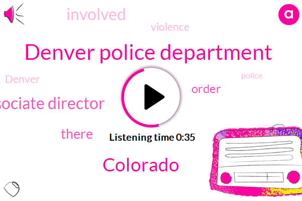 Denver Police Department,Colorado,Associate Director