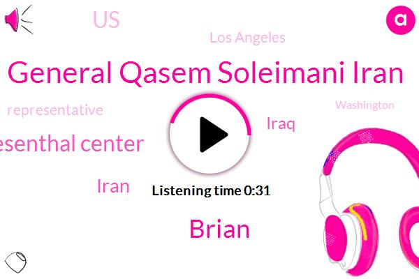 Iran,Iraq,General Qasem Soleimani Iran,Simon Wiesenthal Center,Los Angeles,Representative,United States,Brian,Washington