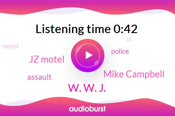 Assault,W. W. J.,Mike Campbell,Jz Motel