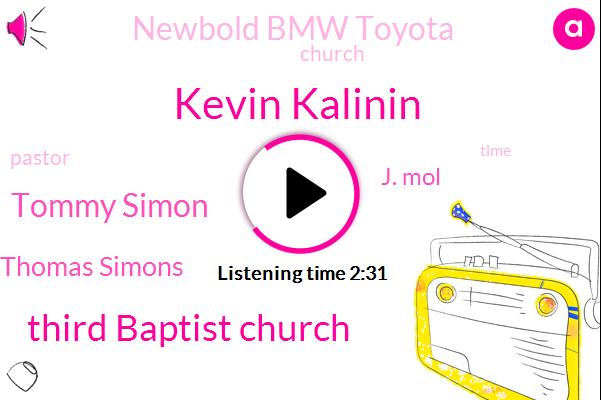 Kevin Kalinin,Third Baptist Church,Tommy Simon,Thomas Simons,J. Mol,Newbold Bmw Toyota
