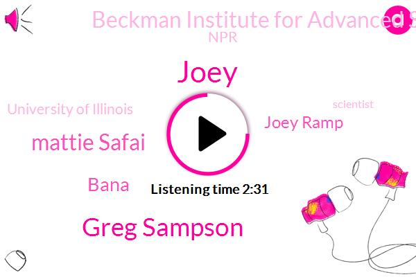 Joey,Joey Ramp,Greg Sampson,Samson,Beckman Institute For Advanced Science Technology,Ptsd,Scientist,Mattie Safai,Bana,Intern,NPR,Brain Injury,University Of Illinois