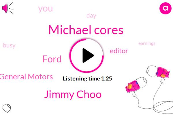 Editor,Michael Cores,Jimmy Choo,Ford,General Motors