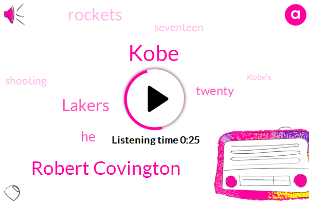Kobe,Lakers,Robert Covington