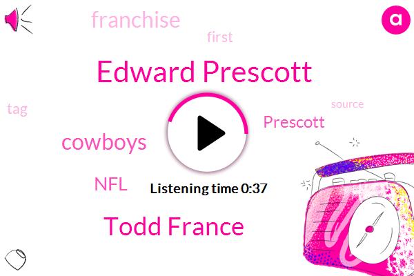 Cowboys,Espn,Edward Prescott,NFL,Todd France