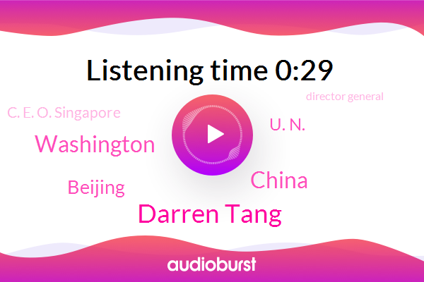 China,U. N.,Washington,Theft,Darren Tang,C. E. O. Singapore,Director General,Beijing