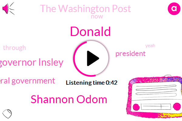 Donald Trump,Shannon Odom,Governor Insley,The Washington Post,President Trump,Federal Government