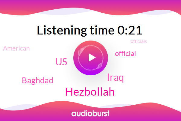 United States,Iraq,Baghdad,Official,Hezbollah