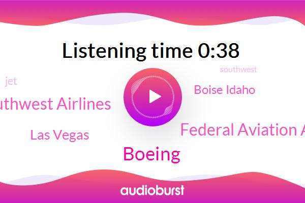 Las Vegas,Federal Aviation Administration,Southwest Airlines,Boise Idaho,Boeing