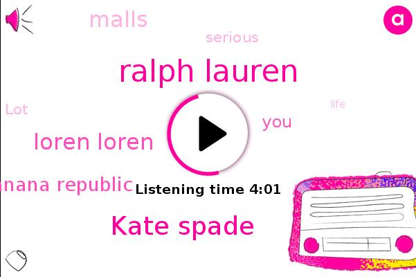 Banana Republic,Ralph Lauren,Kate Spade,Loren Loren