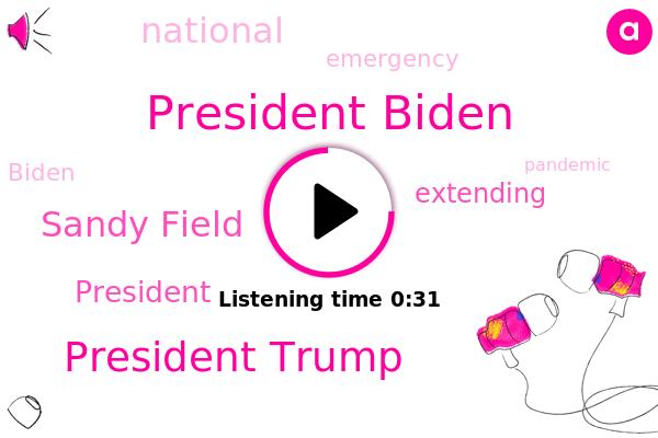 President Biden,President Trump,Sandy Field,ABC