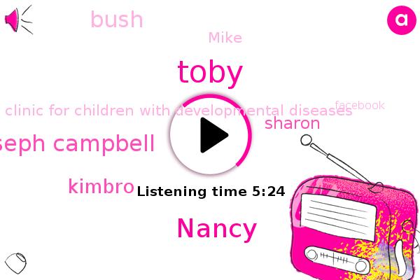 Kent Surrey,Toby,Nancy,Congo,Joseph Campbell,Kimbro,Clinic For Children With Developmental Diseases,Kinshasa,Sharon,Facebook,Thailand,Bush,Culver City,Los Angeles,Mike