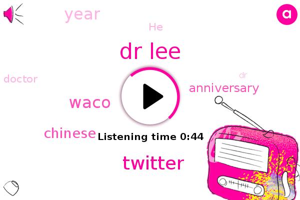 Dr Lee,Waco,Twitter