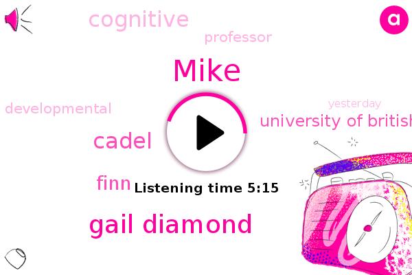 Gail Diamond,Cadel,University Of British Columbia,Mike,Finn