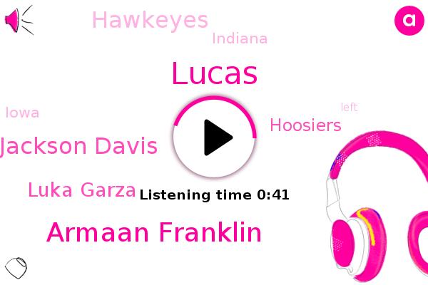 Armaan Franklin,Jackson Davis,Lucas,Indiana,Hoosiers,Hawkeyes,Luka Garza,Iowa