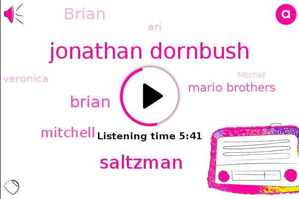 Jonathan Dornbush,Altana,Saltzman,Brian,Mitchell,Mario Brothers,Mexico,Africa,ARI,Veronica,Wrestling
