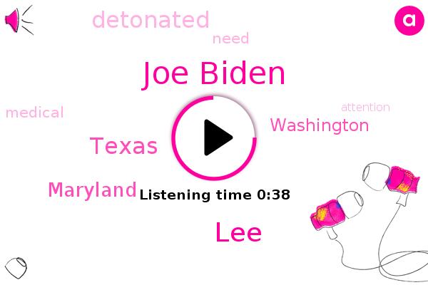 Joe Biden,Texas,Maryland,LEE,Washington