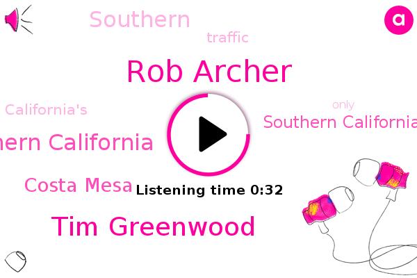 Rob Archer,Southern California Mountains,Southern California,Tim Greenwood,Costa Mesa