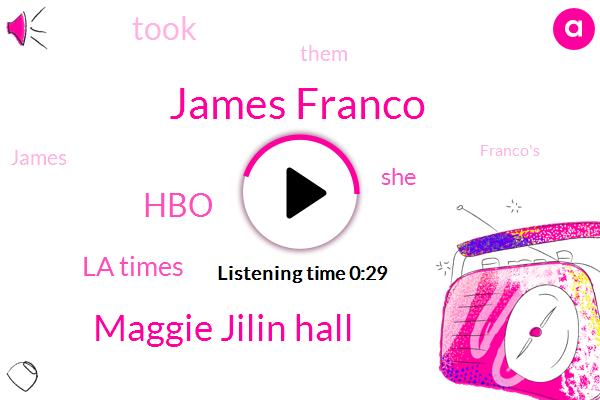 James Franco,Maggie Jilin Hall,HBO,La Times