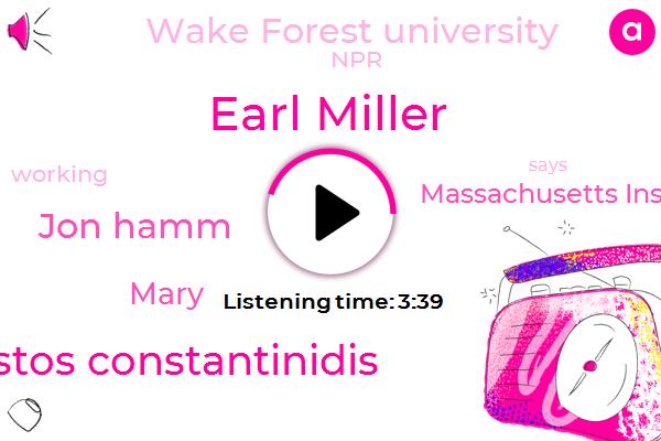 Earl Miller,Christos Constantinidis,Massachusetts Institute Of Technology,Jon Hamm,Wake Forest University,NPR,Mary