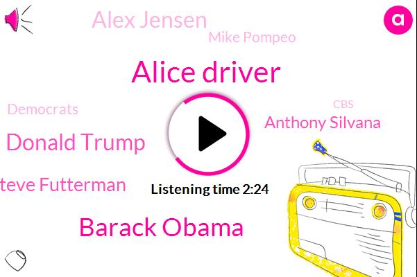 Democrats,Alice Driver,President Trump,Barack Obama,Donald Trump,New York,CBS,Steve Futterman,Anthony Silvana,Bi Weekly,Pyongyang,Trilby Lundberg,America,Alex Jensen,Mike Pompeo