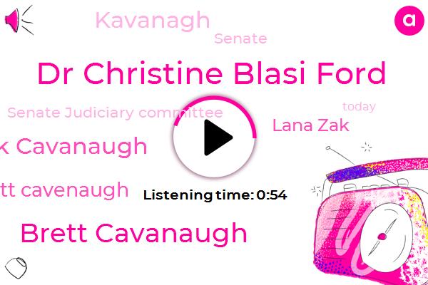 Dr Christine Blasi Ford,Senate Judiciary Committee,Brett Cavanaugh,ABC,Brick Cavanaugh,Brett Cavenaugh,Lana Zak,Senate,Kavanagh,Thirty Five Years