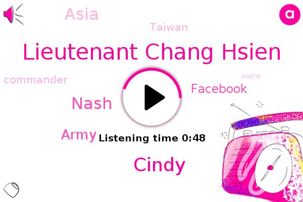 Army,Lieutenant Chang Hsien,Facebook,Asia,Taiwan,Cindy,Nash,Commander