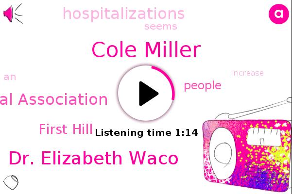 Cole Miller,Washington State Hospital Association,Dr. Elizabeth Waco,First Hill