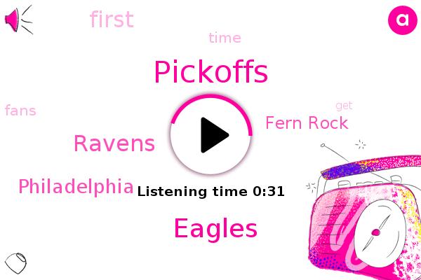 Fern Rock,Ravens,Philadelphia,Eagles,Pickoffs