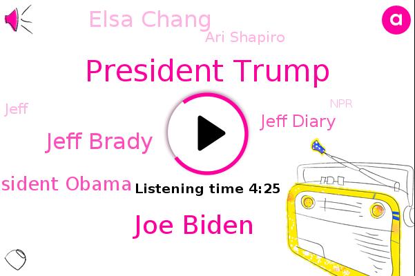 President Trump,Joe Biden,Jeff Brady,Pennsylvania,NPR,President Obama,Jeff Diary,Elsa Chang,Ari Shapiro,Jeff