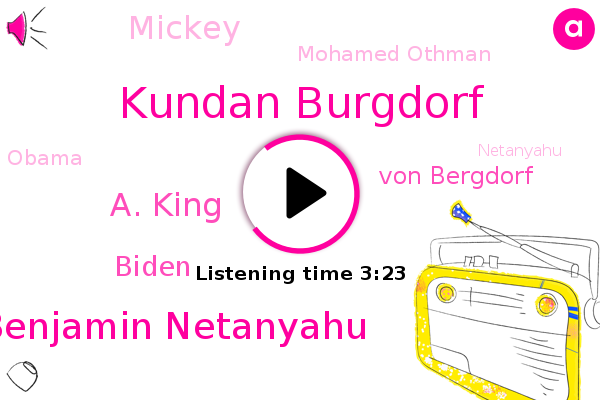 Kundan Burgdorf,Israel,Prime Minister Benjamin Netanyahu,A. King,Biden,Trump Lab,Von Bergdorf,U. S.,East Jerusalem,West Bank,Mickey,Jerusalem,Mohamed Othman,Barack Obama,Netanyahu,Daniel Estrin,NPR