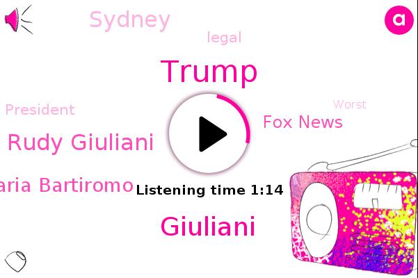 Donald Trump,Rudy Giuliani,Giuliani,Fox News,Maria Bartiromo,Sydney