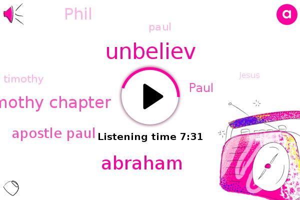 Unbeliev,Abraham,Timothy Chapter,Apostle Paul,Paul,Bible,Phil,Timothy,Jesus,James,Isaac
