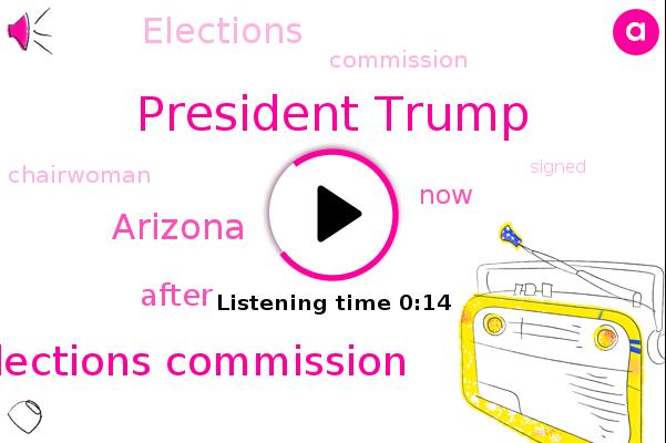 Elections Commission,President Trump,Arizona