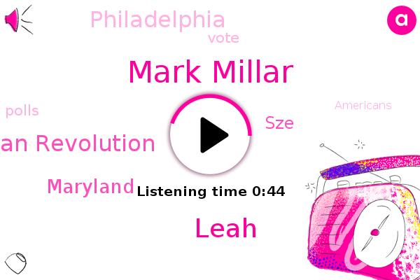 Museum Of The American Revolution,SZE,Mark Millar,Philadelphia,Maryland,ABC,Leah