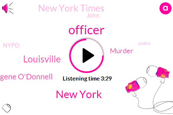 Officer,New York,Louisville,Eugene O'donnell,Murder,New York Times,John,Nypd,Jay College,Macy,Liberal Government,David Makati,Lecturer