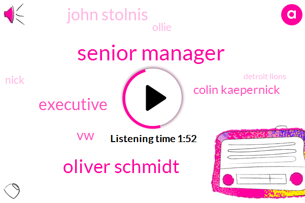 Senior Manager,Oliver Schmidt,Executive,VW,Colin Kaepernick,John Stolnis,Ollie,Nick,Detroit Lions,Jan Johnson,Detroit,Michigan,Social Justice,NFL,Murder,Forty Months,Eight Years,Forty Years