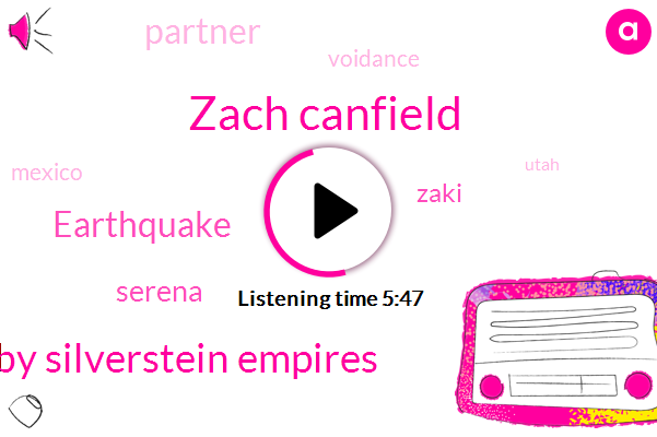 Zach Canfield,Gabby Silverstein Empires,Earthquake,Serena,Zaki,Partner,Voidance,Mexico,Utah,Ogsm