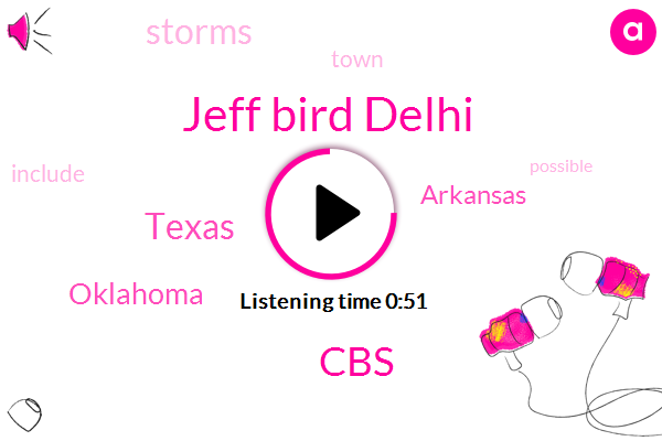 Jeff Bird Delhi,Texas,CBS,Oklahoma,Arkansas