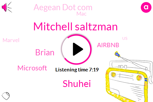Mitchell Saltzman,Microsoft,Airbnb,Aegean Dot Com,MAC,Marvel,United States,Fever,Florida,Official,Shuhei,Brian