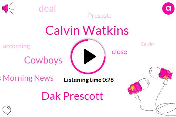 Calvin Watkins,Dak Prescott,Cowboys,Dallas Morning News