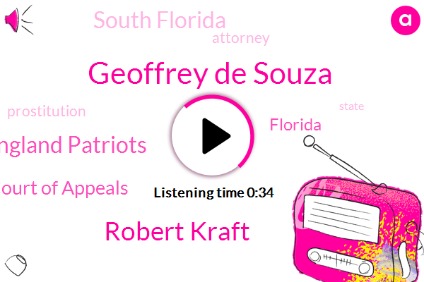 New England Patriots,District Court Of Appeals,Florida,Geoffrey De Souza,South Florida,Robert Kraft,Prostitution,Attorney
