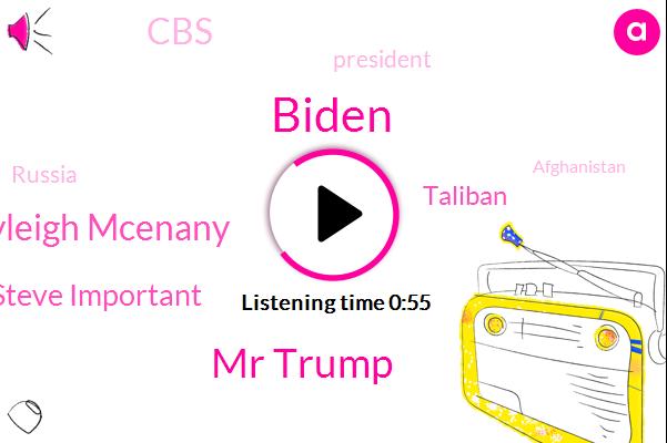 President Trump,Taliban,Mr Trump,Russia,Kayleigh Mcenany,Biden,CBS,Afghanistan,Steve Important,Golf,The New York Times